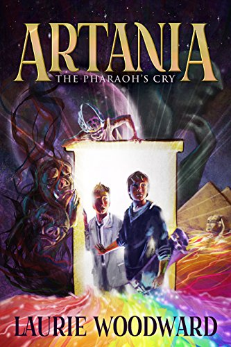 Artania - The Pharaoh's Cry (The Artania Chronicles Book 1) (English Edition)