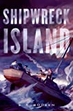 [(Shipwreck Island)] [By (author) S A Bodeen] published on (July, 2014)