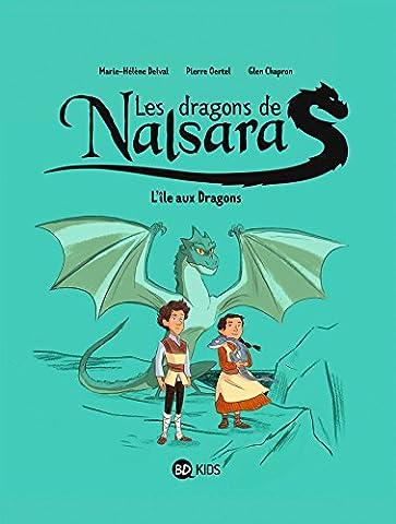 Les dragons de Nalsara, Tome 01: L'île aux Dragons