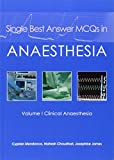 #9: Single Best Answer MCQs in Anaesthesia: Clinical Anaesthesia Volume I: 1