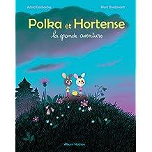 Polka et Hortense - La grande aventure