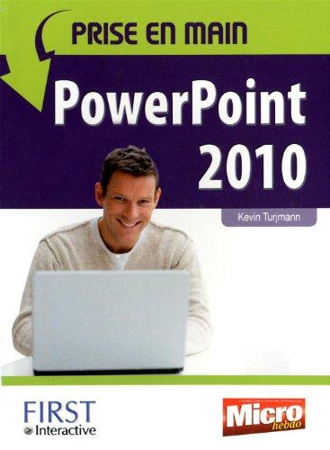 PRISE EN MAIN POWERPOINT 2010