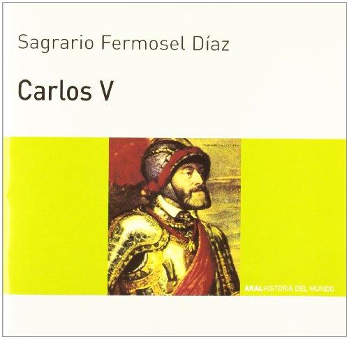 Descargar Libro Carlos V (Historia del mundo para jóvenes) de Sagrario Fermosel Díaz