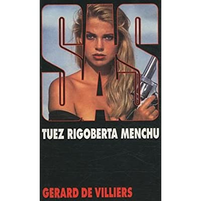 SAS 110 Tuez Rigobert à Menchu (Réimp)