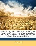 Tafeln zur Bestimmung des Inhaltes der runden Hölzer, der Klafterhölzer und des Reissigs, so wie zur Berechnung dur Nutz- Und Bauholz-Preise
