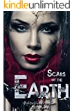Scars of the earth (English Edition)