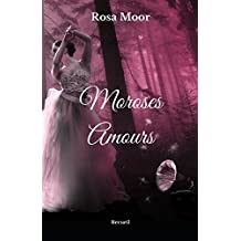 Moroses Amours: Recueil