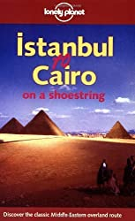 Istanbul to Cairo on a Shoestring (Lonely Planet Istanbul to Cairo: Classic Overland Route) by Andrew Humphreys (2000-01-03)