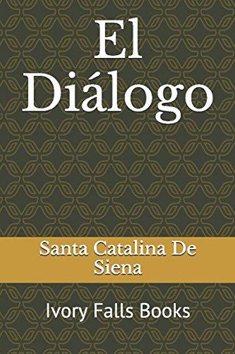 El Diálogo por Santa Catalina De Siena