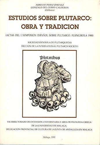 Estudios sobre Plutarco: Obra y tradición
