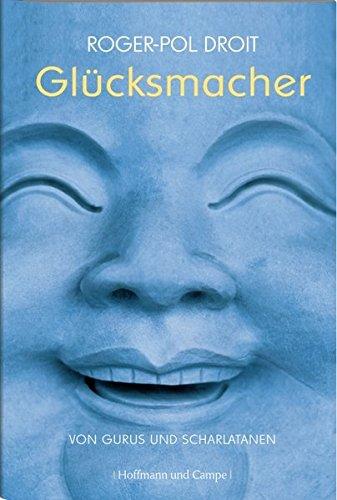 die-glcksmacher-von-gurus-und-scharlatanen
