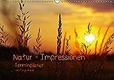 Natur - Impressionen Terminkalender von Tanja Riedel (Wandkalender 2018 DIN A3 quer): Bilder zum Entspannen und Träumen aus der Natur (Geburtstagskalender, 14 Seiten ) (CALVENDO Natur)