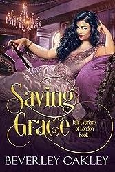 Saving Grace (Fair Cyprians of London Book 1) (English Edition)