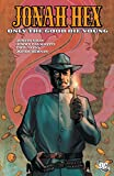 Image de Jonah Hex: Only the Good Die Young