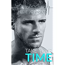 Take Your Time (A Boston Love Story Book 4) (English Edition)