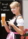 Dirndl und Tradition (Wandkalender 2019 DIN A2 hoch): Trachtenmode rund um Bayern (Monatskalender, 14 Seiten ) (CALVENDO Menschen)