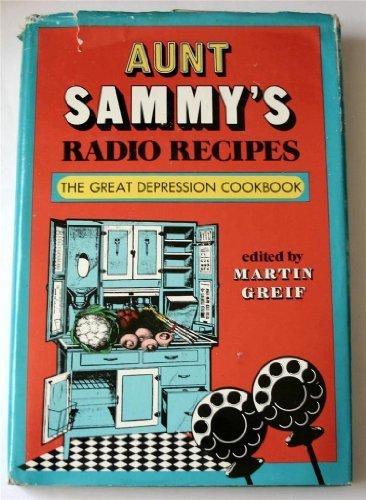 aunt-sammy-39-s-radio-recipes-by-ruth-van-deman-fanny-walker-yeatman-martin-greif-1975-hardcover