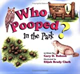 Who Pooped in the Park? Rocky Mountain National Park: Scat and Tracks for Kids by Gary D. Robson (2005-06-30)