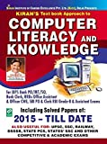 Kiran Text Book Approach To Computer Literacy And Knowledge For IBPS Bank Po And Clerk, SBI PO And Clerk, RRBs Officer Assistant and CWE, RBI Grade-B And Assistant Exam English (2811)