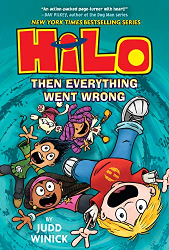 Hilo Book 5: Then Everything Went Wrong (English Edition)