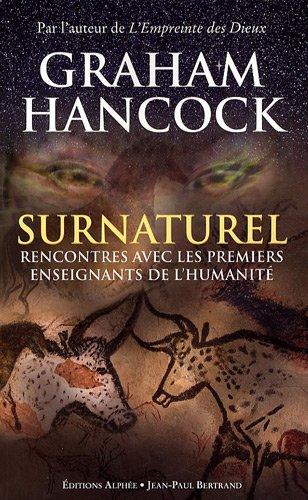 Surnaturel - Rencontres avec les premiers enseignants de l'humanit