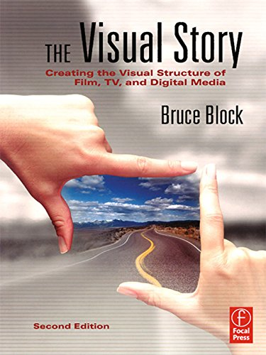 The Visual Story: Creating the Visual Structure of Film, TV and Digital Media (English Edition) -