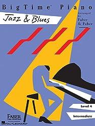 Bigtime Piano Jazz & Blues: Level 4, Intermediate