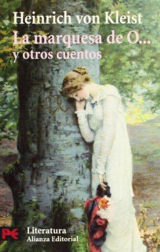 La marquesa de O... y otros cuentos (El Libro De Bolsillo - Literatura)