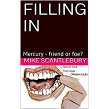 FILLING IN: Mercury - friend or foe? (Mickey from Manchester series Book 4)