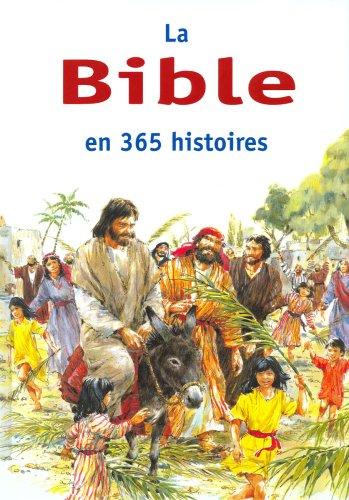 La Bible en 365 histoires par BATCHELOR Mary