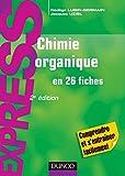Image de Chimie organique en 26 fiches - 2e édition (Express)