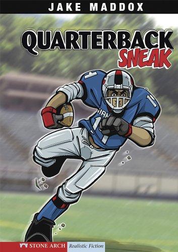 Quarterback Sneak (Jake Maddox Sports Stories) (English Edition) PDF Books