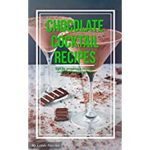Chocolate Cocktail Recipes (English Edition)