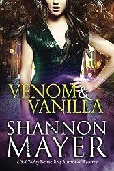Venom and Vanilla (The Venom Trilogy) by Shannon Mayer (2016-11-01)