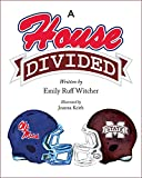 A House Divided