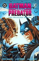 Batman Versus Predator: The Collected Edition (Batman Beyond (DC Comics)) by Dave Gibbons (1993-04-14)