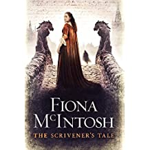 The Scrivener's Tale by Fiona McIntosh (2013-03-26)