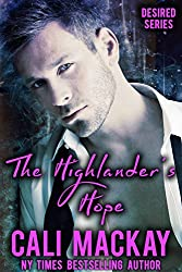 The Highlander's Hope: A Contemporary Romance (The Desired Series Book 1) (English Edition)