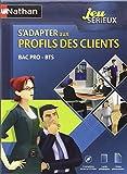 Coffret Jeu Serieux S'Adapter aux Profils des Clients Bpro/Bac/Bts (5 CD-Roms+Guide Ped+ Fich Eleve)