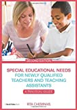 Special Educational Needs for Newly Qualified Teachers and Teaching Assistants: A Practical Guide (David Fulton Books)