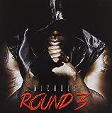 Songtexte von Nichols - Round 3