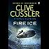 Fire Ice: NUMA Files #3 (The NUMA Files) (English Edition)