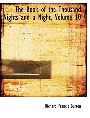 The Book of the Thousand Nights and a Night, Volume 10