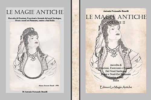 Le magie antiche - primo + secondo volume