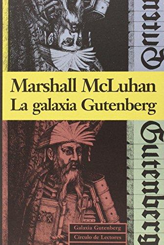 La Galaxia Gutenberg por Mcluhan, Marshall