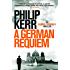 German Requiem: Bernie Gunther Thriller 3