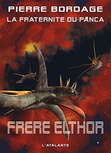 Frère Elthor: La Fraternité du Panca, T5