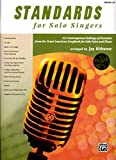 Standards for Solo Singers: 12 Contemporary Settings of Favorites from the Great American Songbook for Solo Voice and Piano (Medium Low Voice) (Book & CD)