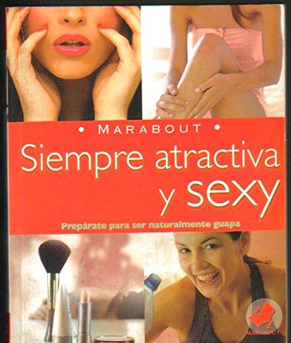 Descargar Libro Siempre atractiva y sexy/ Look Gorgeous Always (Marabout) de Linda Bird