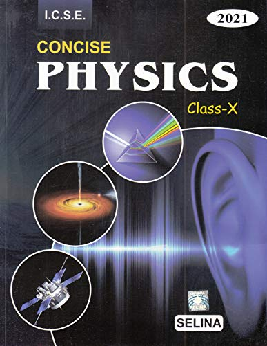 Selina ICSE Concise Physics for Class 10 (2020-2021) Session